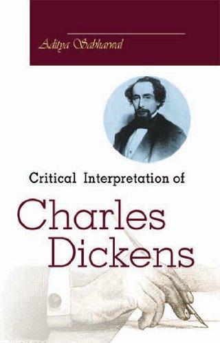 Critical Interpretation of Charles Dickens: Sabharwal, Aditya