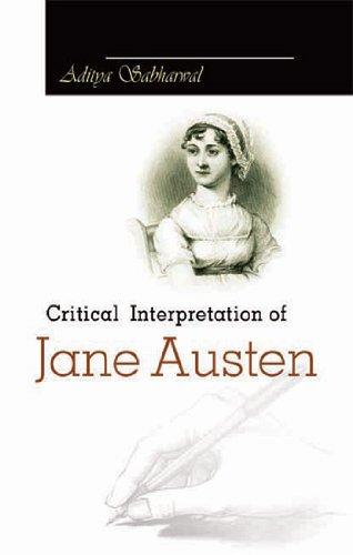 Critical Interpretation of Jane Austen: Sabharwal, Aditya