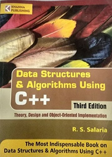 Data Structures & Algorithms Using C++: Theory,: R.S. Salaria