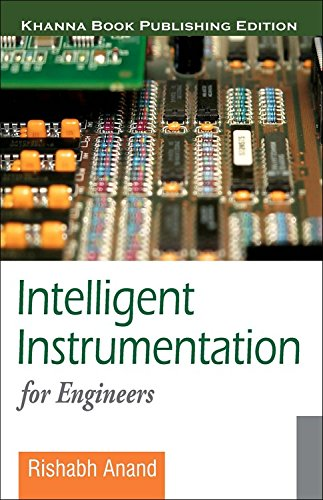 Intelligent Instrumentation for Engineers: Rishabh Anand