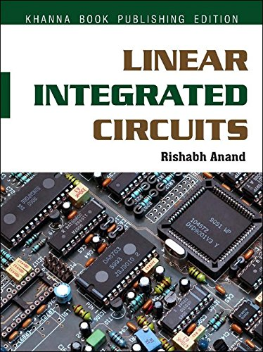 Linear Integrated Circuits: Rishabh Anand