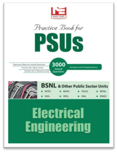 PSUs : Electrical Engineering Practice book: MADE EASY Team
