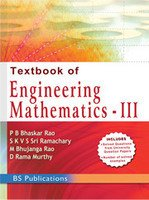 Textbook of Engineering Mathematics- III: P.B. Bhaskar Rao,