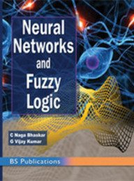 Neural Networks and Fuzzy Logic: C. Naga Bhaskar and G. Vijay Kumar