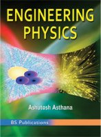 Engineering Physics: Ashutosh Asthana
