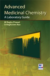 9789381075661: Advanced Medicinal Chemistry: A Laboratory Guide