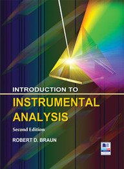Introduction to Instrumental Analysis 2nd edn: Braun, Robert D