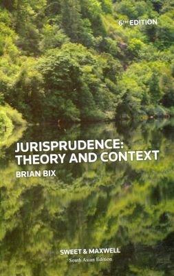 9789381082973: Jurisprudence: Theory and Context