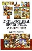 Social and Cultural History of India: Suchitra Malhotra