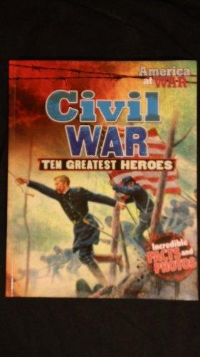 9789381087008: Civil War: Ten Greatest Heroes (America at War)