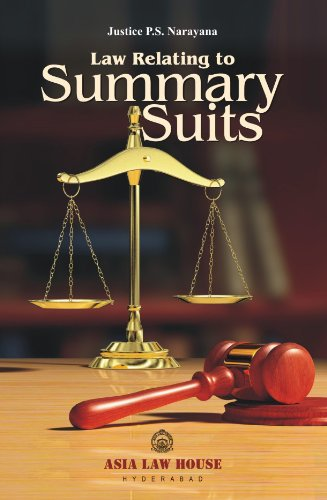 Summary Suits: Justice P.S. Narayana