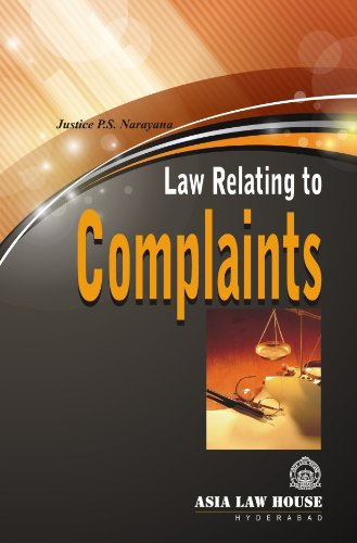 Law Relating to Complaints: Justice P.S. Narayana