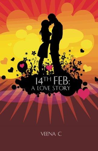 9789381115084: 14th FEB: A LOVE STORY