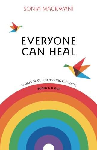 9789381115633: Everyone Can Heal 21 Days of Guided Healing Processes