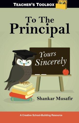 9789381115930: To The Principal