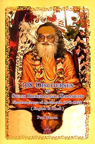 9789381120040: 108 Discourses of Swami Brahmananda Saraswati Shankaracharya of Jyotirmath (1941-1953)