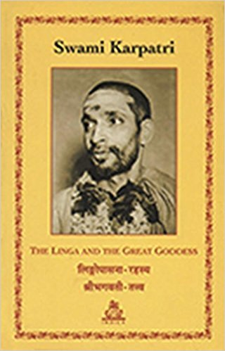 The Linga And The Great Goddess (Pb): Swami Karpatri