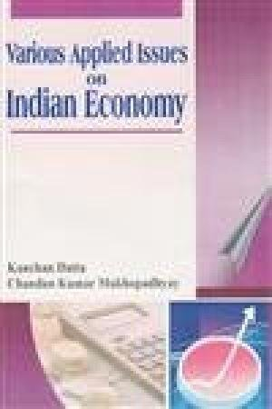 Various Applied Issues on Indian Economy: Kanchan Datta, Chandan