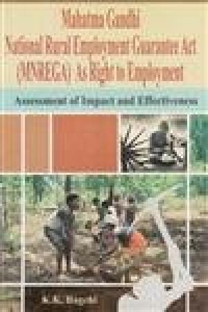 Mahatma Gandhi National Rural Employment Guarantee Act: K.K. Bagchi (ed)