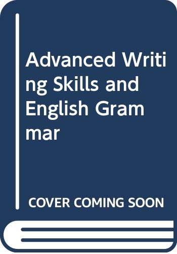 Advanced Writing Skills and English Grammer: Seema Rahupathi, S