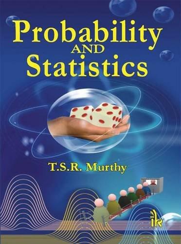 Probability and Statistics: T. Sree Rama Murthy, Vandrangi Ravindranath