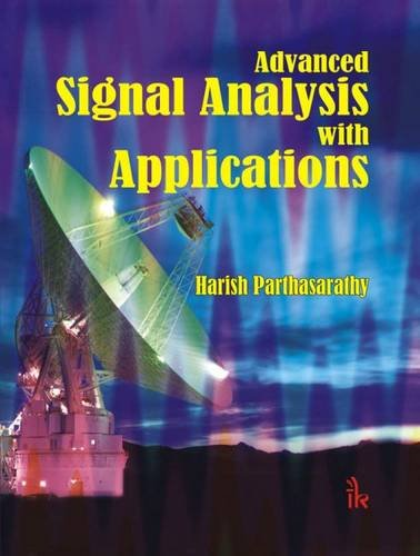 Advanced Signal Analysis with Applications: Harish Parthasarathy