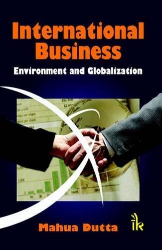 9789381141120: International Business: Environment and Globalization