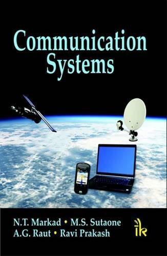 Communication Systems: N.T. Markad, M.S. Sutaone, A.G. Raut, Ravi Prakash