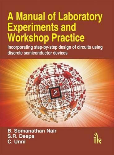 A Manual Of Laboratory Experiments And Workshop: Nair B. Somanathan