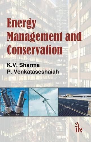 Energy Management And Conservation: Sharma K V