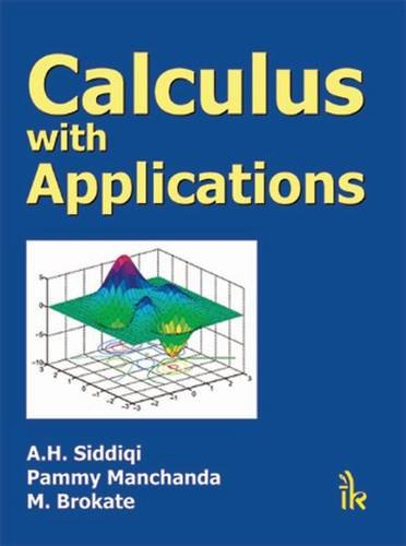 Calculus with Applications: A.H. Siddiqi, Pammy