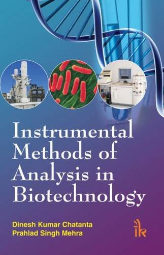 9789381141380: Instrumental Methods of Analysis in Biotechnology