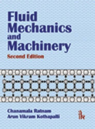 Fluid Mechanics and Machinery: Chanamala Ratnam & Arun Vikaram Kothapalli