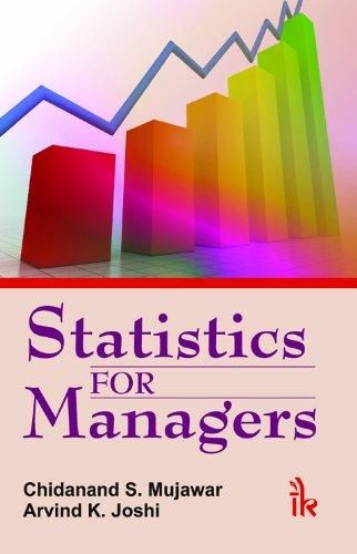 Statistics for Managers: C.S. Mujawar,Arvind K.