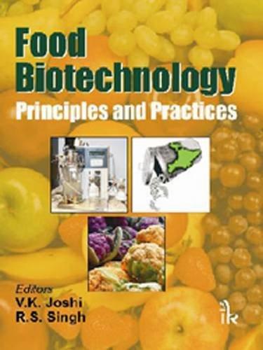 Food Biotechnology: Principles and Practices: V.K. Joshi &