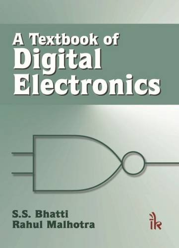 A Textbook of Digital Electronics: S.S. Bhatti,Rahul Malhotra