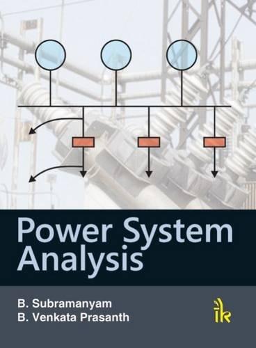 Power System Analysis: B. Subramanyam, B. Venkata Prasanth