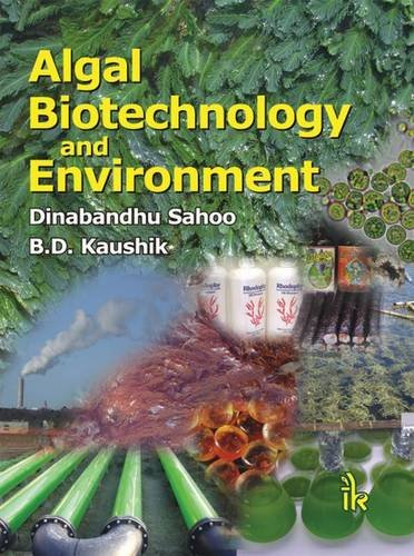 Algal Biotechnology and Environment: edited by Dinabandhu