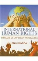 International Human Rights: Problems of Law Policy: A Bindra