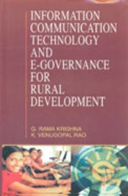 Information Communication Technology and E-Governance For Rural: G Rama Krishna,