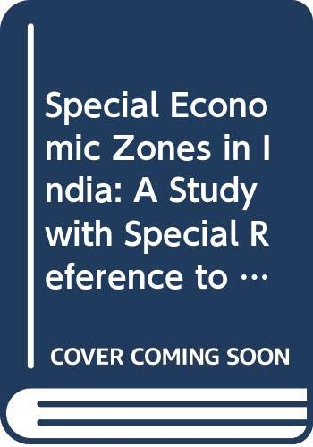 9789381144183: Special Economic Zones in India: A Study with Special Reference to Polepally SEZ in Andhra Pradesh