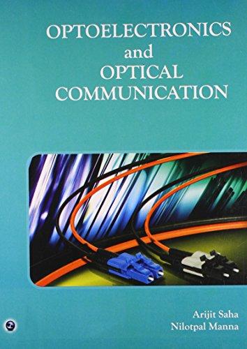 9789381159064: Optoelectronics and Optical Communication