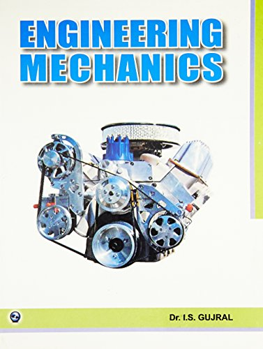 Engineering Mechanics: Dr. I.S. Gujral