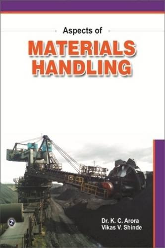 Aspects of Materials Handling: Dr. K.C. Arora,