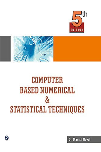 9789381159279: Computer Based Numerical and Statistical Techniques