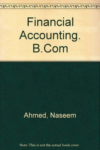Financial Accounting - B. Com. - DU: M.L. Gupta,Rajender Kumar