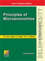 Principles of Microeconomics ? B. Com. and BA (Prog)-DU: Deepashree