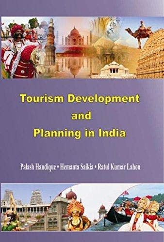 Tourism Development and Planning in India: edited by Palash