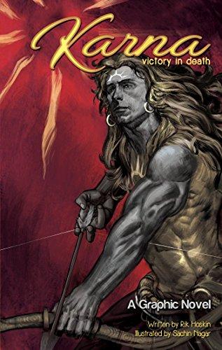 Karna: Victory in Death (Campfire Graphic Novels): Rik Hoskin