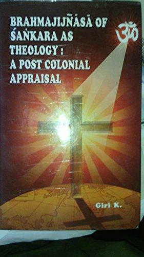 9789381209110: Brahmajijnasa of Sankara as Theology: A Post Colonial Appraisal
